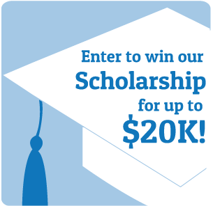 Enter to win our Scholarship worth up to $20K!