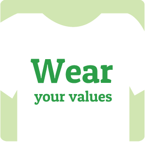 Wear your values!